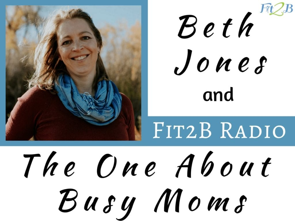EP 8 - The One About Busy Moms With Beth Jones - Fit2B.com - How do we juggle all of our hats and stay sane AND also fit? We each have different advice and input for you to consider as you strive for balance with your babies, career, doing all the things for all the people, and your fitness. - #fitness #fitmama #fitmom #health #healthy #balance #kidsandfamily #momlife #balancingcareer #motivation #goals #goalsetting #planning #planner #diastasisrectirecovery #core #corestrenghtening #podcast #clicktolisten #audible