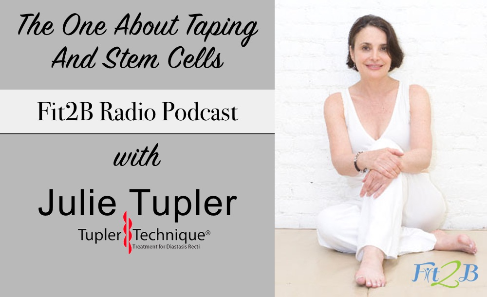 The One About Taping and Stem Cells - Fit2B.com - Julie Tupler's opinions on Diastasis Recti, core strengthening, & hernias are polarizing, but also knowledgable (& hilarious!). Let's discuss abdominal splints, kinesio tape,& stem cells. #fit2b #diastasisrectiexercises #diastasisrectirepair #diastasisrecti #diastasisrepair #diastasisrectirecovery #diastasisrehab #diastasisrectijourney #coreworkout #core #coretraining #coreworkouts #coreexercises #corestability #corework #fitnessjourney #healthylifestyle #homefitness #homeworkouts_4u #fitmomlife