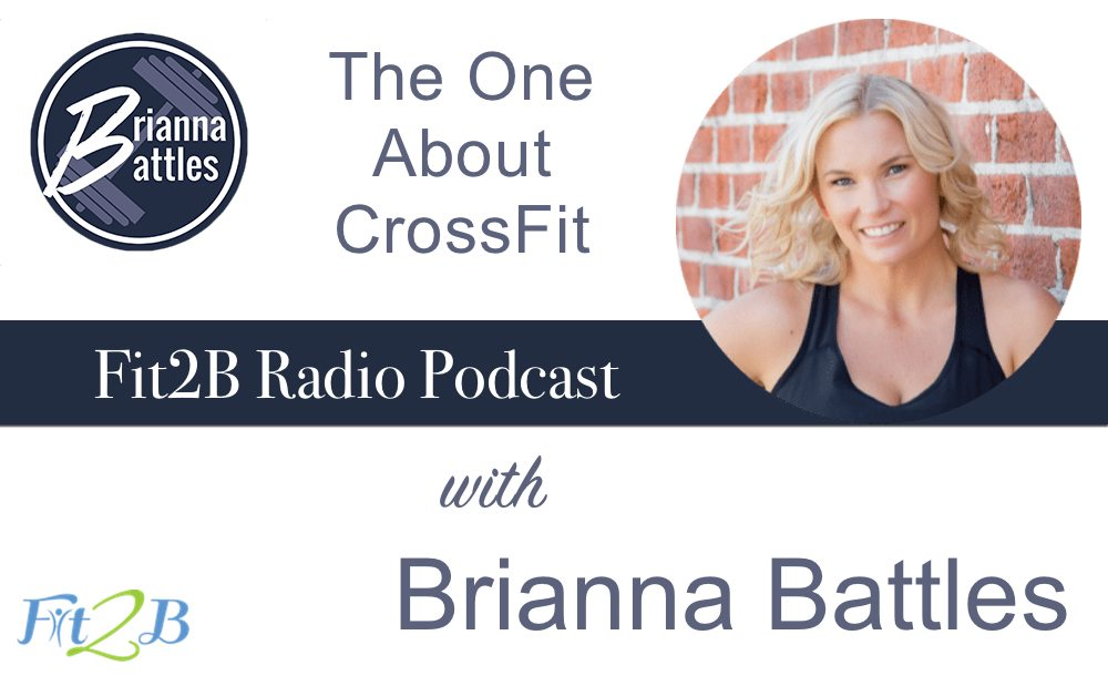 The One About CrossFit - Fit2B.com - Have you considered crossfit weightloss? Is that safe if you are recovering from diastasis recti? Listen to this podcast about modifications and safely returning to high level athletic competition postpartum. #crossfit #momswholift #reachyourgoals #strongerthanyesterday #bodybuilding #fitgirlsguide #fitgirlsworldwide #lowerbodyworkout #fitnessjourney #fitnessmotivation #gymlife #whstrong #bodypositive #fitmomlife #fitmom #sweateveryday #strongnotskinnycrossfit #diastasisrecti #diastasis #fit2b
