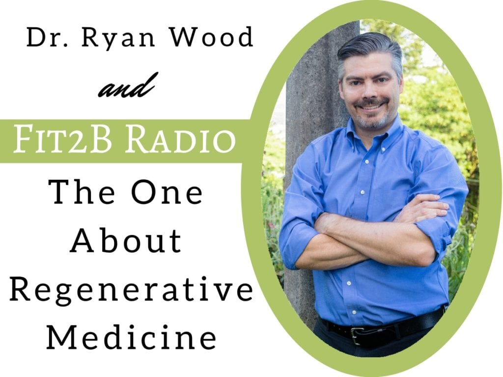 The One About Regenerative Medicine - fit2b.com