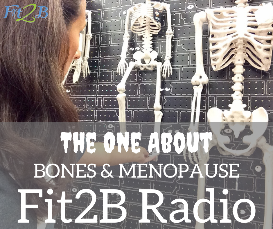S2:5 The One About Bones and Menopause with Lisa Gimenez-Codd - Fit2B.com - Fit2B home fitness knows a healthy lifestyle needs strong bones even as a woman enters or finishes menopause. Are there osteoporosis exercises besides weightlifting women should do? What is the biopsychosocial connection to our core if we have diastasis recti? Listen to this podcast for women as we discuss menopause symptoms & how we can prevent bone loss & improve bone density. #fit2b #homeworkouts #homefitness #menopause #diastasisrecti #bonedensity #weightlifting #osteoporosis #bones #women